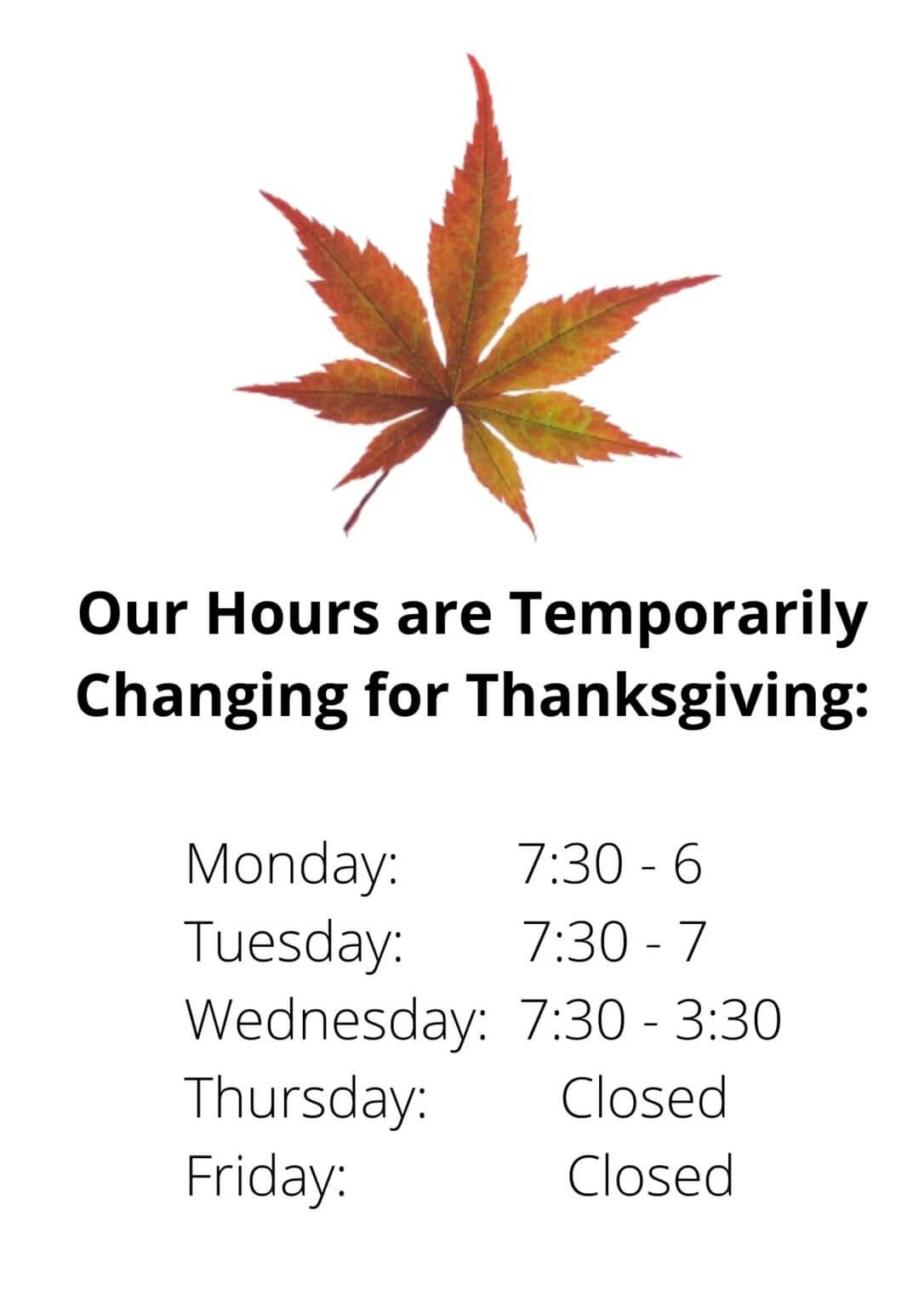 Our Hours are Temporarily Changing for Thanksgiving