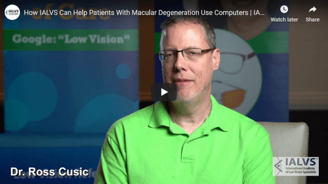 Screenshot 2020 01 29 How IALVS Can Help Patients With Macular Degeneration Use Computers IALVS