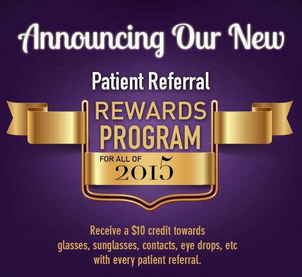 Patient Referral Program for a $10 Credit Off Eyewear