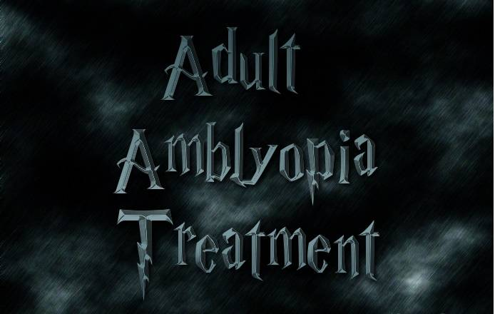 Adults Can Be Treated for Amblyopia