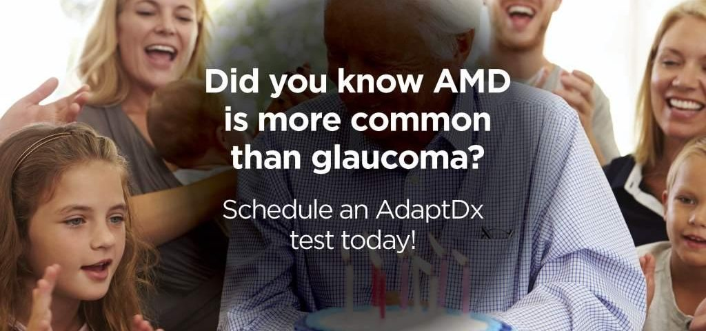 AdaptDx AMD Awareness for Patients AMD more common than glaucoma - Austin, TX
