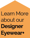Learn More About This Designer Brand of Eyewear