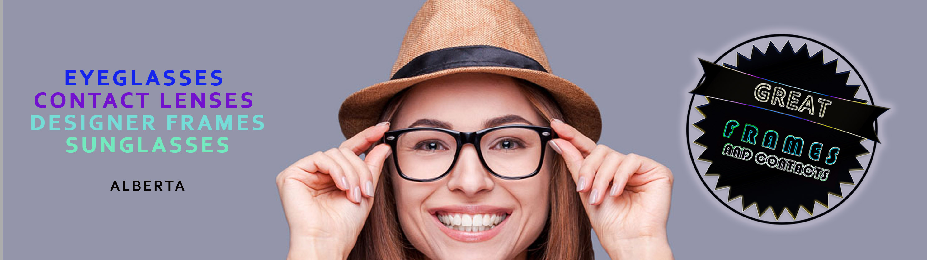 e6f8d39ce08 Hero banner Alberta. Home » Eyeglasses   Contacts