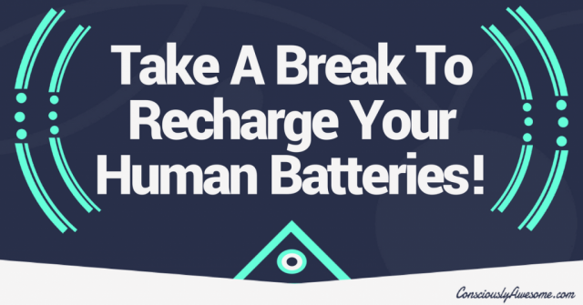 Blog Image Take A Break To Recharge Your Human Batteries 1024×536