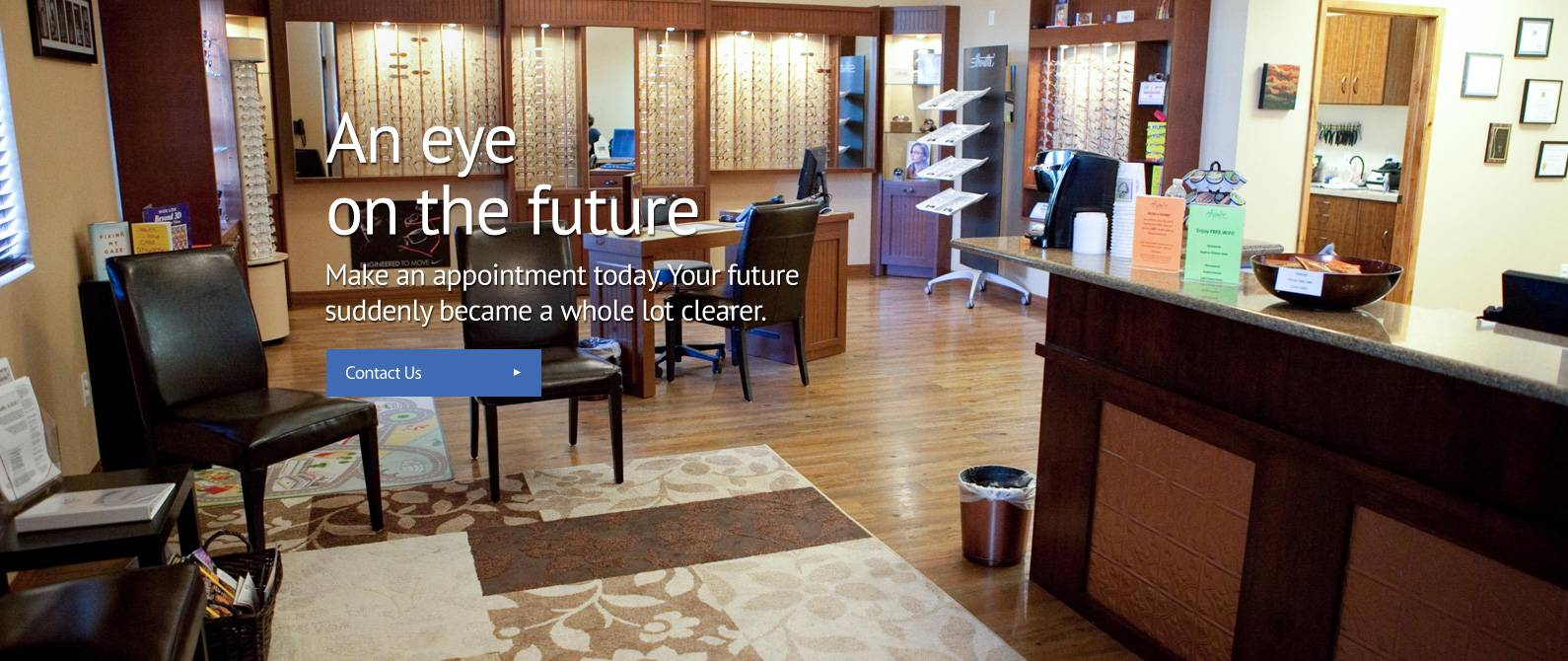 an eye on the future. your world suddenly became a whole lot clearer. call for an appointment.
