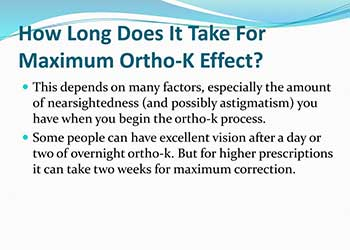 how long does it take for orthok to work