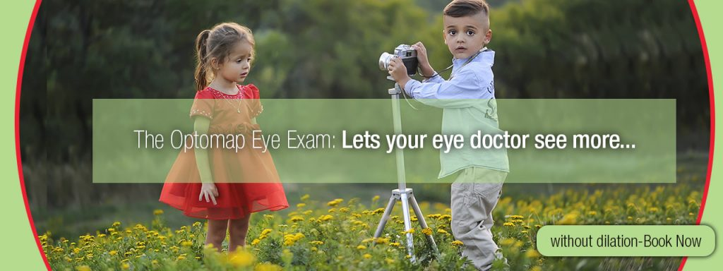 Kids: optomap eye exam - lets your eye doctor see more... without dilation. Book Now.