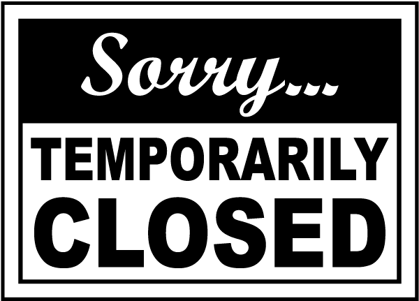 sorry temporarily closed
