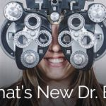 What's New Dr. Ely - smiling girl behind the phoropter