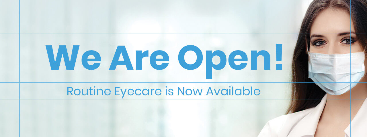 We're Re-Opening Our Eye Care Clinic!