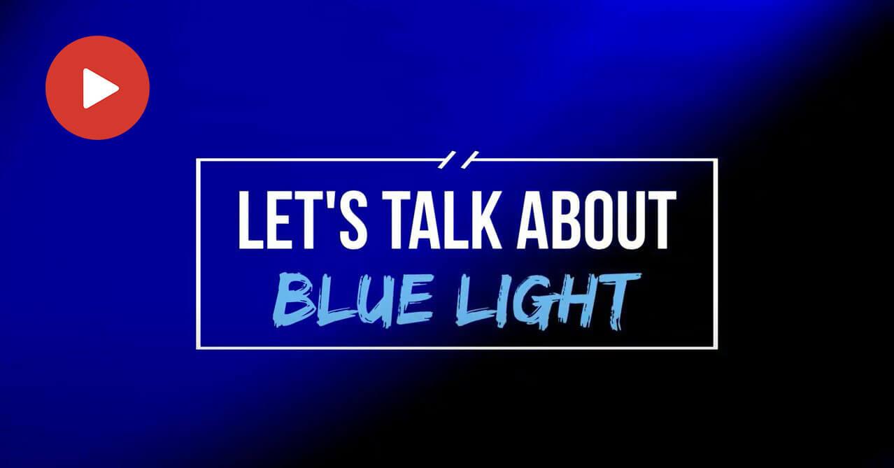 Blue Light Video Image