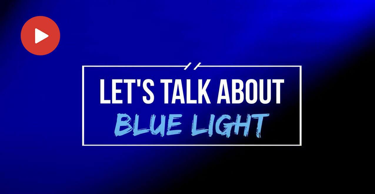 Blue Light Video Img
