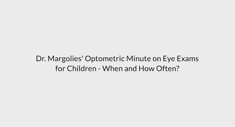 eye exams for children when and how often