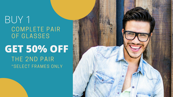 Buy 1 Pair of Gasses, Get 50% Off the 2nd Pair