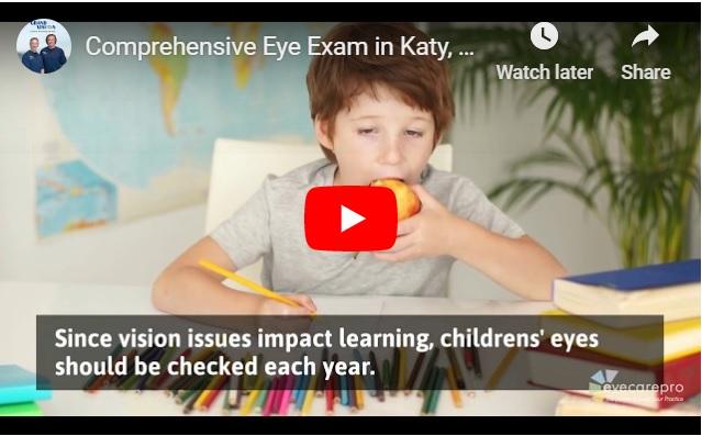 comprehensive eye exam in Katy, Texas