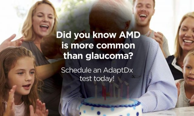 AdaptDx AMD Awareness for Patients AMD more common than glaucoma - Roanoke, VA