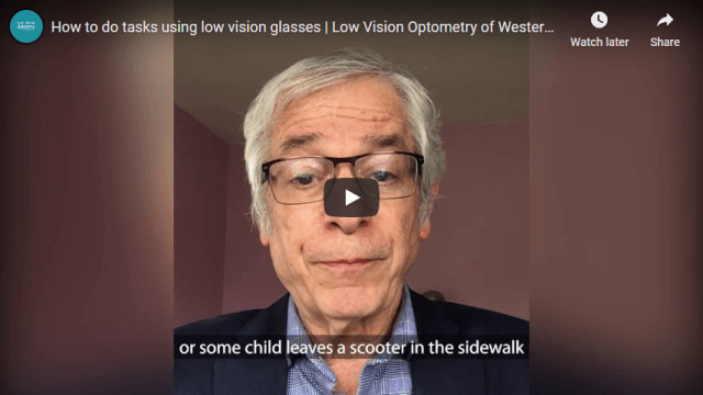 Screenshot 2020 06 23 How to do tasks using low vision glasses Low Vision Optometry of Western New York