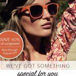 40% Savings on Sunglasses!