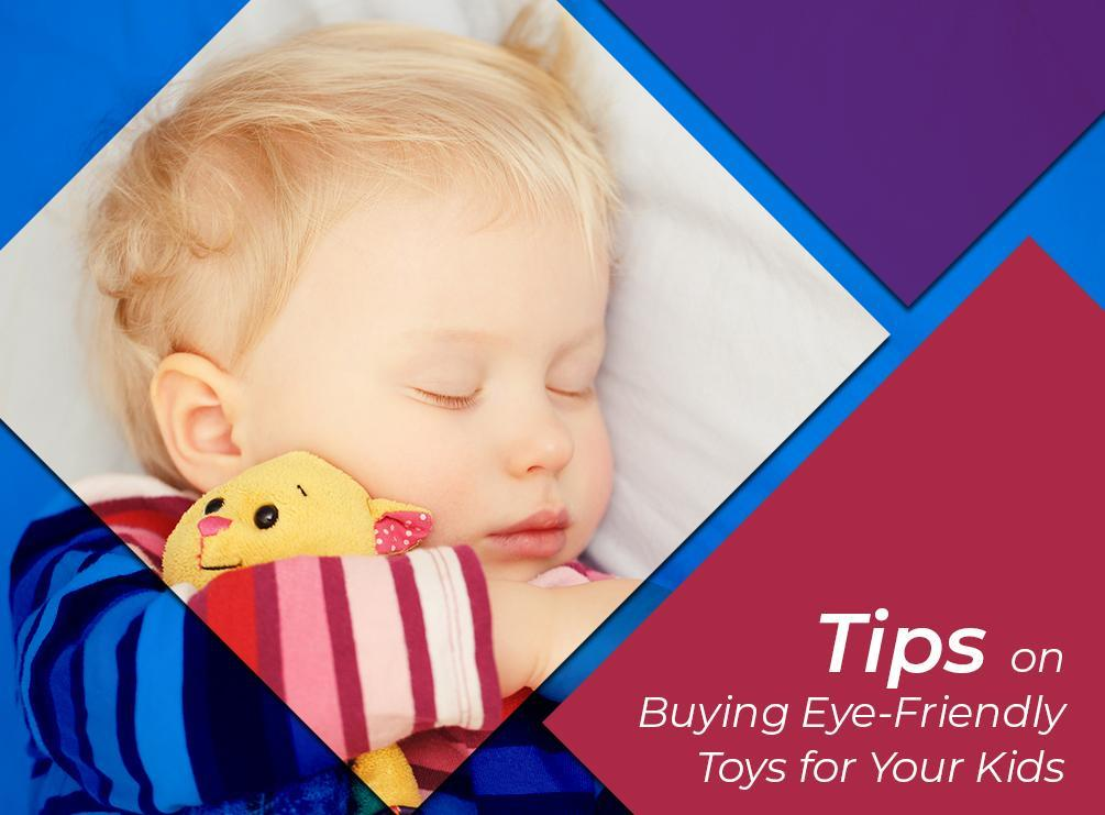 1511154008Tips-on-Buying-Eye-Friendly-Toys-for-Your-Kids