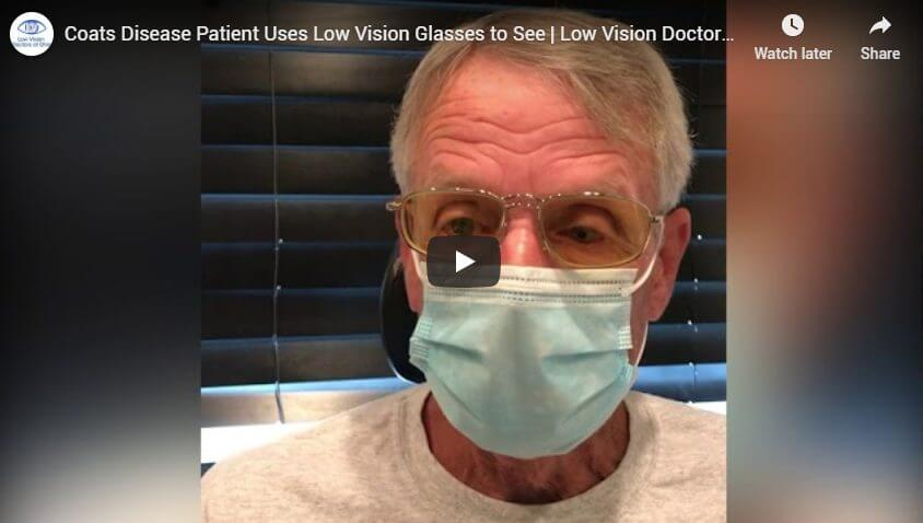 Coats Disease Patient Uses Low Vision Glasses to See