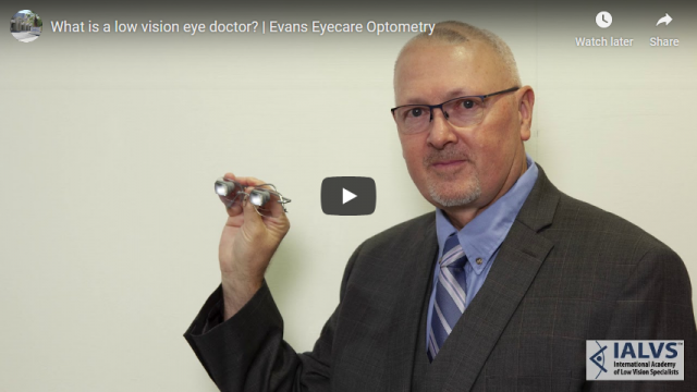 Screenshot 2019 08 12 What is a low vision eye doctor Evans Eyecare Optometry YouTube