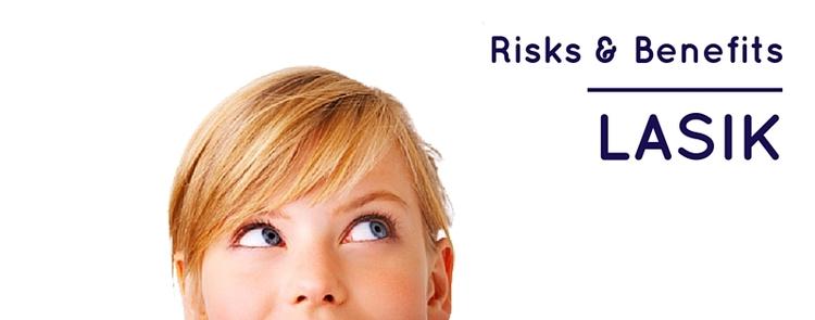 risk benefits lasik
