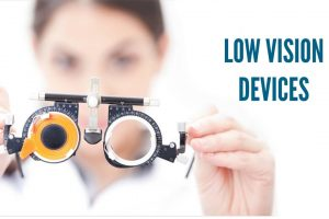 LOW VISION DEVICES 1