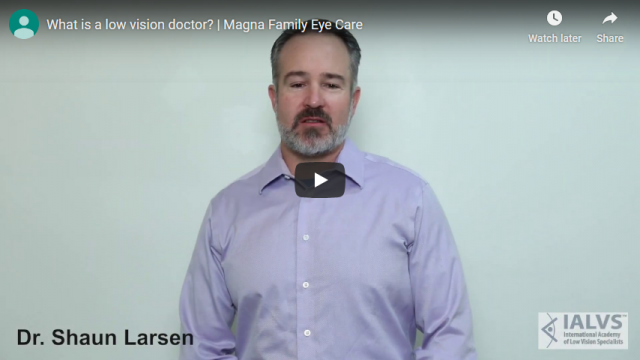 Screenshot 2019 11 06 What is a low vision doctor Magna Family Eye Care YouTube