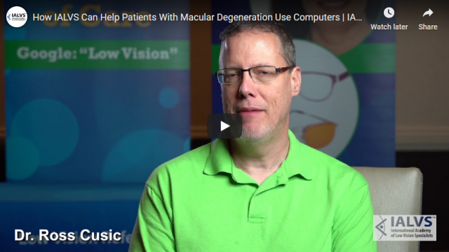 Screenshot 2020 01 28 How IALVS Can Help Patients With Macular Degeneration Use Computers IALVS