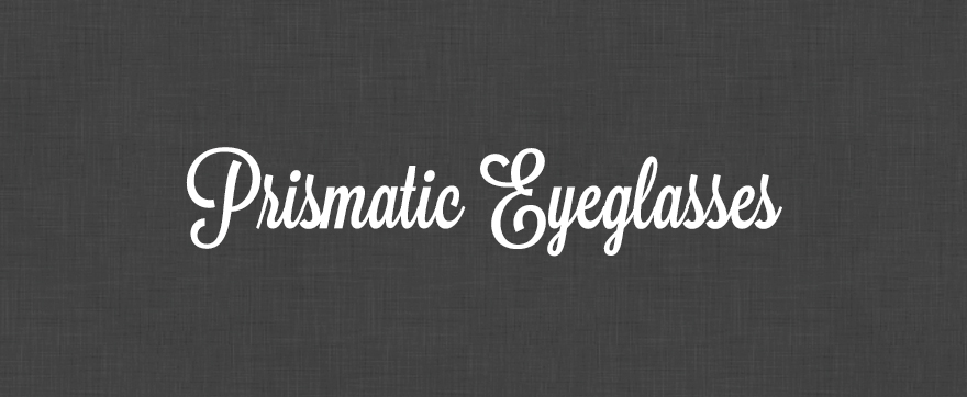 Prismatic-Eyeglasses_image_header