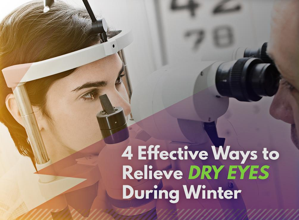 15124577674 Effective Ways to Relieve Dry Eyes During Winter