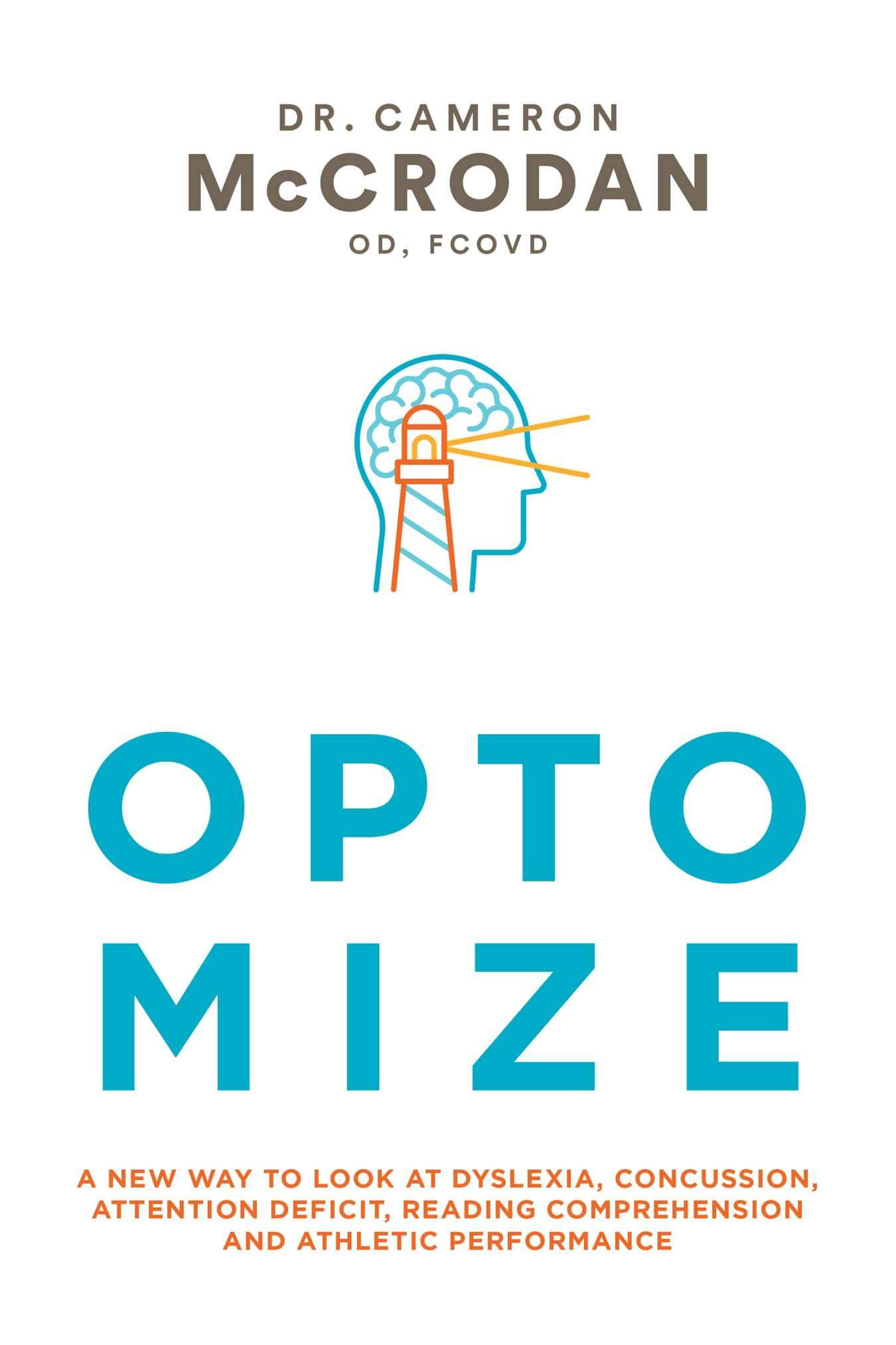 Optomize by Dr Cameron McCrodan